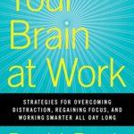 リモートワークに関する海外書籍を読んでみた②「Your Brain at Work」